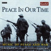 Peace in our Time / Nicholas, Choir of Lincoln College