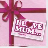 Various - I Love Mum