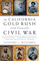 California Gold Rush And The Coming