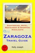Zaragoza, Spain Travel Guide