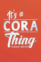 It's a Cora Thing You Wouldn't Understand