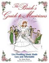 The Bride's Guide to Musicians
