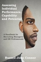 Assessing Individual Performance, Capability and Potential