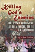 Killing God's Enemies: