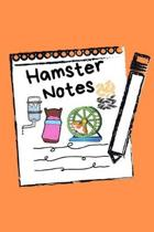 Hamster Notes