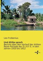 Und Afrika Sprach