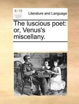 The Luscious Poet
