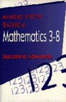 Managing Effective Teaching of Mathematics 3-8