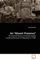 An Absent Presence