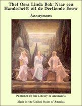 Thet Oera Linda Bok: Naar een Handschrift uit de Dertiende Eeuw