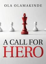 A Call for Hero