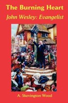 The Burning Heart, John Wesley