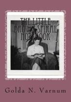 The Little Brown Spiral Notebook
