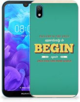 Huawei Y5 (2019) Siliconen hoesje met naam Quote Begin