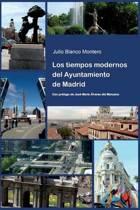 Los Tiempos Modernos del Ayuntamiento de Madrid