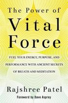 The Power of Vital Force