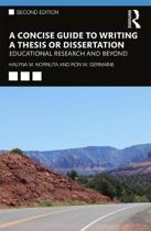 A Concise Guide to Writing a Thesis or Dissertation