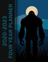 Bigfoot 2020 - 2023 Four Year Planner: Monthly Calendar, Notebook and More!