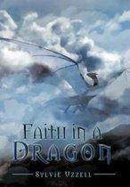 Faith in a Dragon