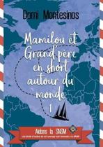 Mamilou et Grand-p re en short autour du monde 1