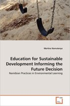 Education for Sustainable Development Informing the Future Decision