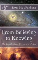 From Believing to Knowing