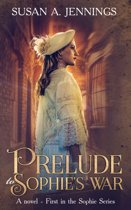 Prelude to Sophie's War
