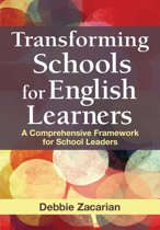 Transforming Schools for English Learners
