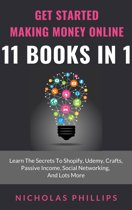 Get Started Making Money Online - 11 Books In 1