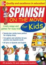 Spanish On The Move For Kids (1CD + Guide)