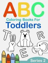 ABC Coloring Books for Toddlers Series 2: A to Z coloring sheets, JUMBO Alphabet coloring pages for Preschoolers, ABC Coloring Sheets for kids ages 2-