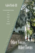 Other Voices Other Towns: The Traveler's Story