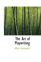 The Art of Playwriting