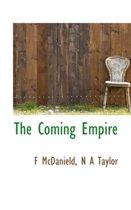 The Coming Empire