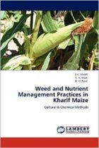 Weed and Nutrient Management Practices in Kharif Maize