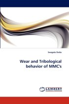 Wear and Tribological Behavior of MMC's