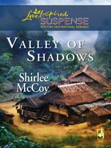 Valley of Shadows (Mills & Boon Love Inspired)