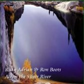 Across the Silver River
