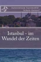 Istanbul - Im Wandel Der Zeiten