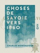 Choses de Savoie vers 1860