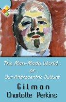 The Man-Made World;