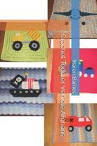 Crochet Toddler Vehicle Afghans