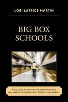 Big Box Schools