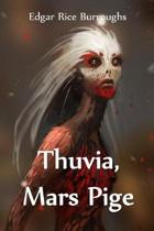 Thuvia, Mars Pige: Thuvia, Maid of Mars, Danish edition