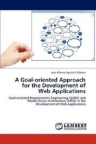 A Goal-Oriented Approach for the Development of Web Applications