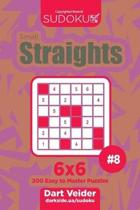 Sudoku Small Straights - 200 Easy to Master Puzzles 6x6 (Volume 8)