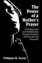 Power of a Mother's Prayer, The