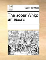 The Sober Whig