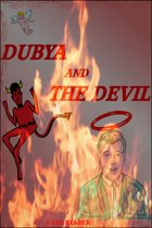 Dubya and the Devil
