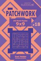 Sudoku Patchwork - 200 Master Puzzles 9x9 (Volume 18)